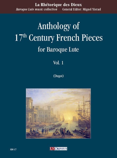 Anthology of 17th Century French Pieces vol. 1 - Luth Baroque - laflutedepan.com