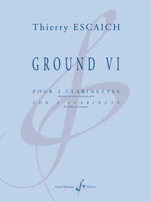 Ground VI - 2 Clarinettes - Thierry Escaich - laflutedepan.com