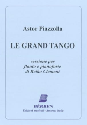 Astor Piazzolla - The great tango - Flute and piano - Partition - di-arezzo.com