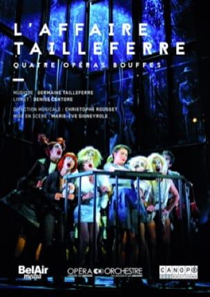 L'affaire Tailleferre - DVD - Germaine Tailleferre - laflutedepan.com