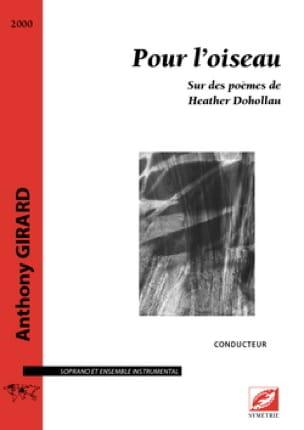 Pour l'Oiseau - Conducteur - Anthony Girard - laflutedepan.com