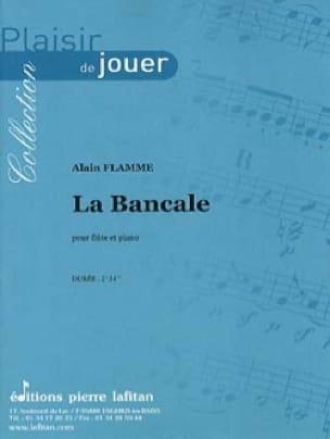 La Bancale - Alain Flamme - Partition - laflutedepan.com