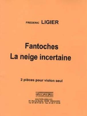 Fantoches - La neige incertaine - Frédéric Ligier - laflutedepan.com