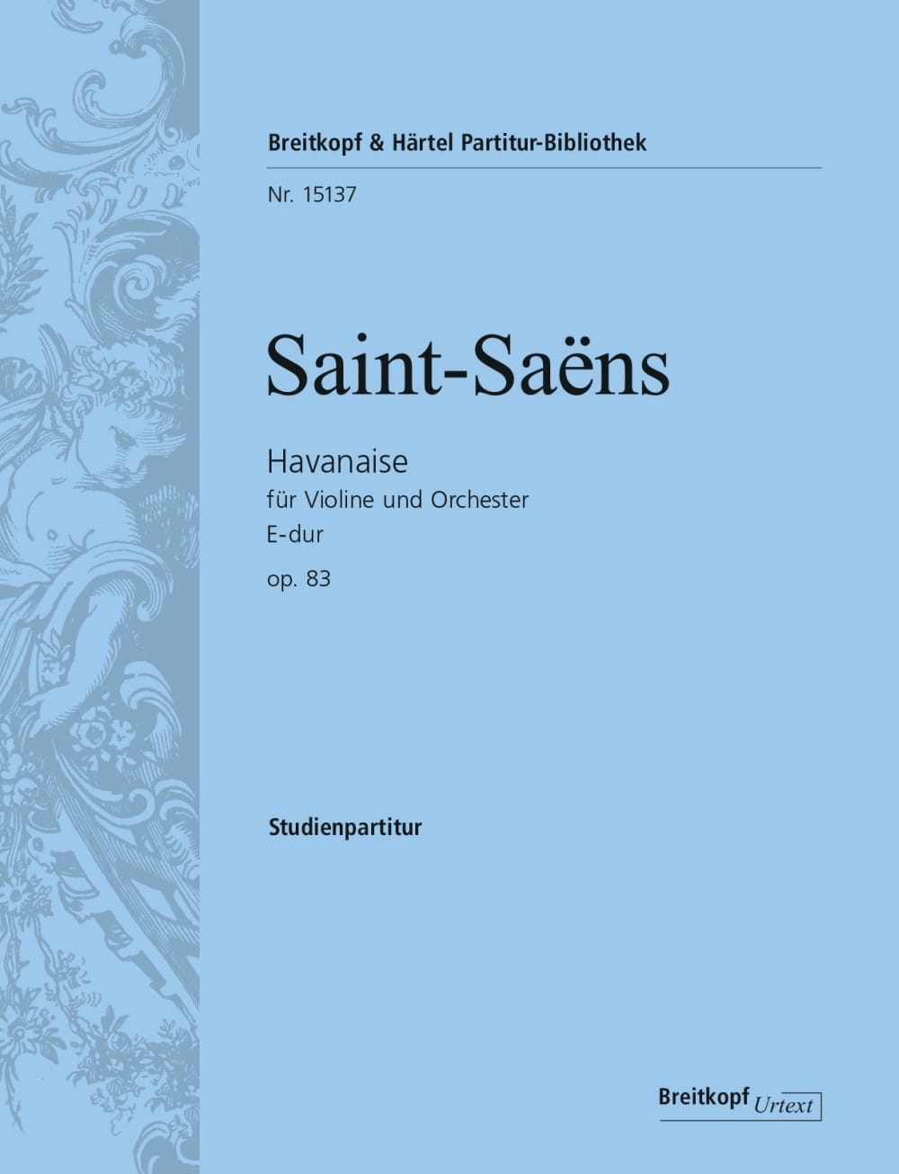 Camille Saint-Saëns - Havanaise, op. 83 - Conducteur - Partition - di-arezzo.fr