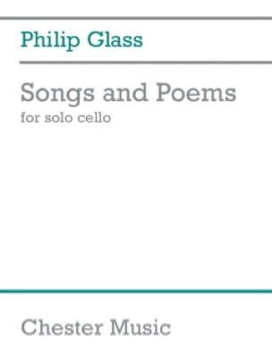 Philip Glass - Songs and Poems - Cello solo - Partition - di-arezzo.com