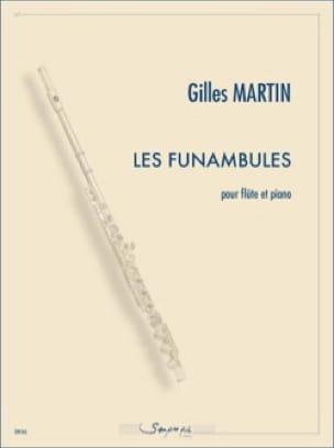 Les Funambules - Flûte et piano - Gilles Martin - laflutedepan.com