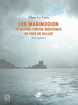 Gars Marc Le - The Mabinogion - 2 Guitars - Partition - di-arezzo.co.uk