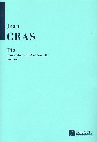 Trio pour Violon, Alto Et Violoncelle - Jean Cras - laflutedepan.com