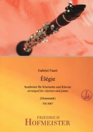 Elégie - Clarinette et piano - FAURÉ - Partition - laflutedepan.com