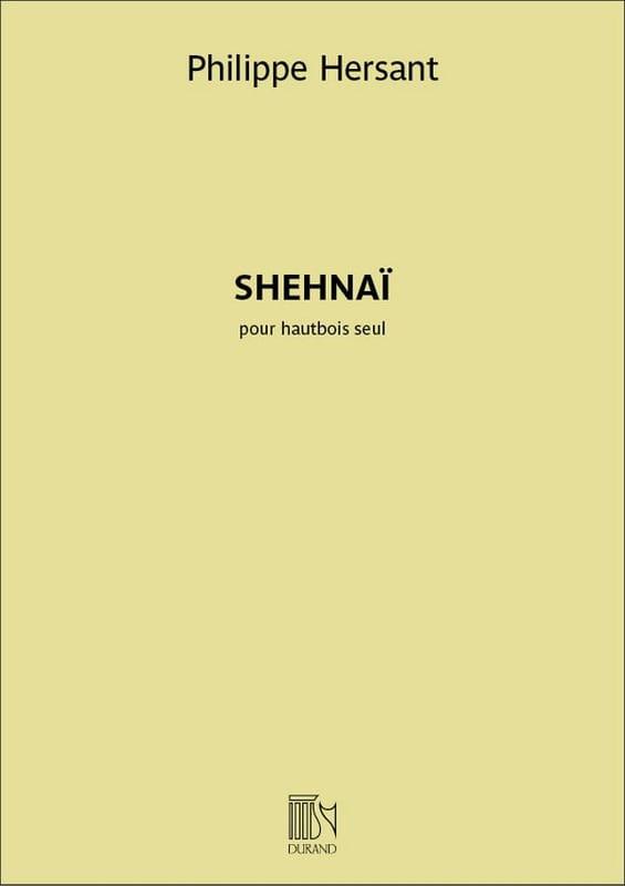 Shehnaï - Hautbois seul - Philippe Hersant - laflutedepan.com