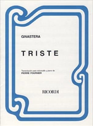 Triste - GINASTERA - Partition - Violoncelle - laflutedepan.com
