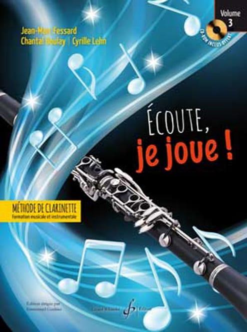 Jean-Marc FESSARD, Chantal BOULAY, Cyrille LEHN - Listen, I'm playing! - Volume 3 - Partition - di-arezzo.com