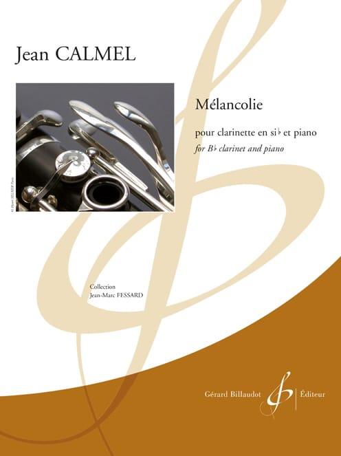 Mélancolie - Clarinette et piano - Jean Calmel - laflutedepan.com