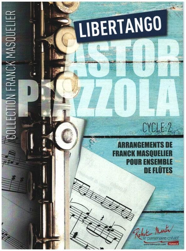 Astor Piazzolla - Libertango - Flute Set - Partition - di-arezzo.com