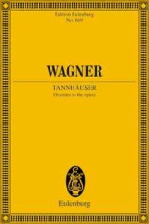 Richard Wagner - Abertura de Tannhäuser - Bolsillo del conductor - Partition - di-arezzo.es