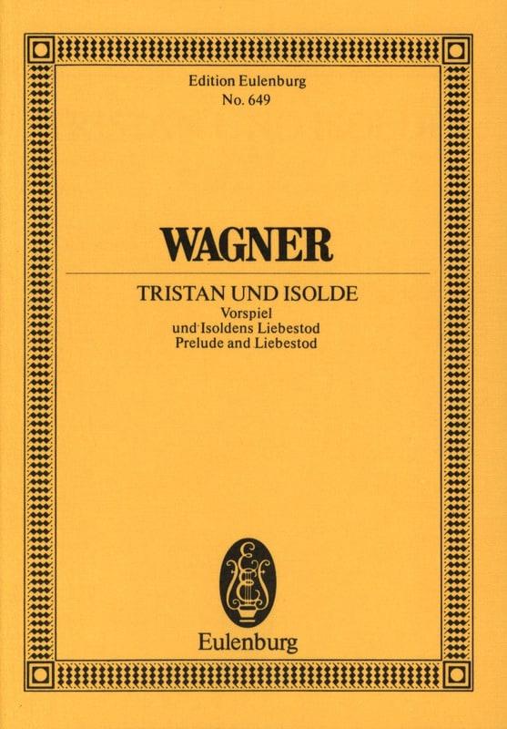 Richard Wagner - Tristan Und Isolde - Preludio e Isolda Muerte - Partition - di-arezzo.es