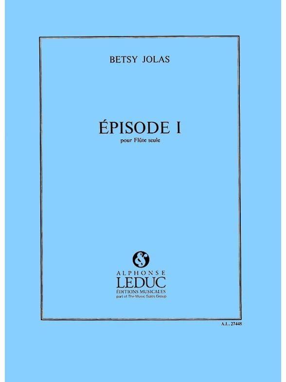 Episode 1 - Flûte seule - Betsy Jolas - Partition - laflutedepan.com