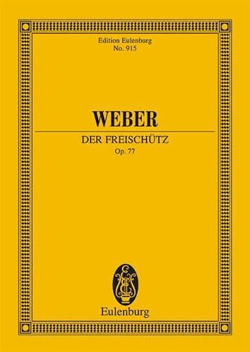 Der Freischütz Op. 77 - Carl Maria von Weber - laflutedepan.com