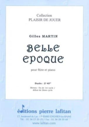 Belle époque - Gilles Martin - Partition - laflutedepan.com