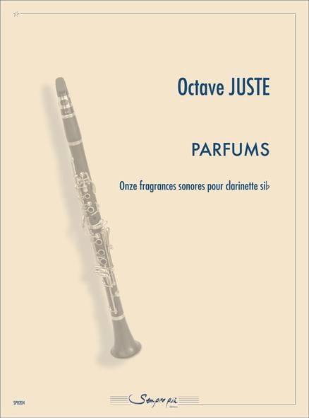 Parfums - Octave Juste - Partition - Clarinette - laflutedepan.com
