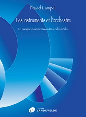 David Lampel - Instruments and Orchestra - Partition - di-arezzo.co.uk