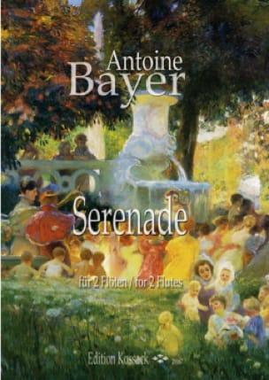 Serenade - 2 Flûtes - Antoine Bayer - Partition - laflutedepan.com