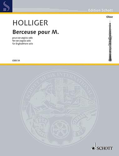 Heinz Holliger - Berceuse pour M. - Cor Anglais solo - Partition - di-arezzo.fr