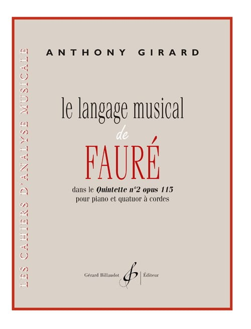 Anthony Girard - Musical Language of Fauré - Partition - di-arezzo.com