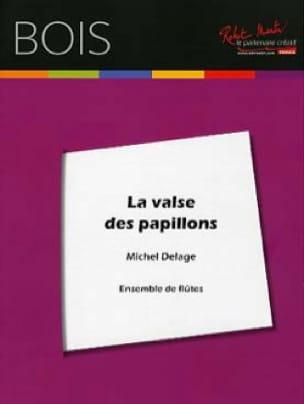 La Valse des Papillons - Michel Delage - Partition - laflutedepan.com