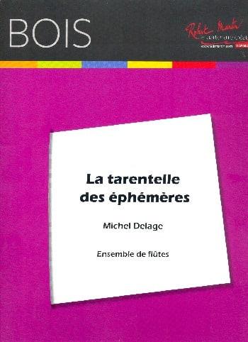 La Tarentelle des éphémères - Michel Delage - laflutedepan.com
