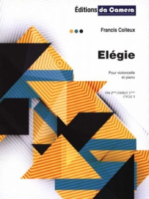 Elégie - Violoncelle et Piano - Francis Coiteux - laflutedepan.com