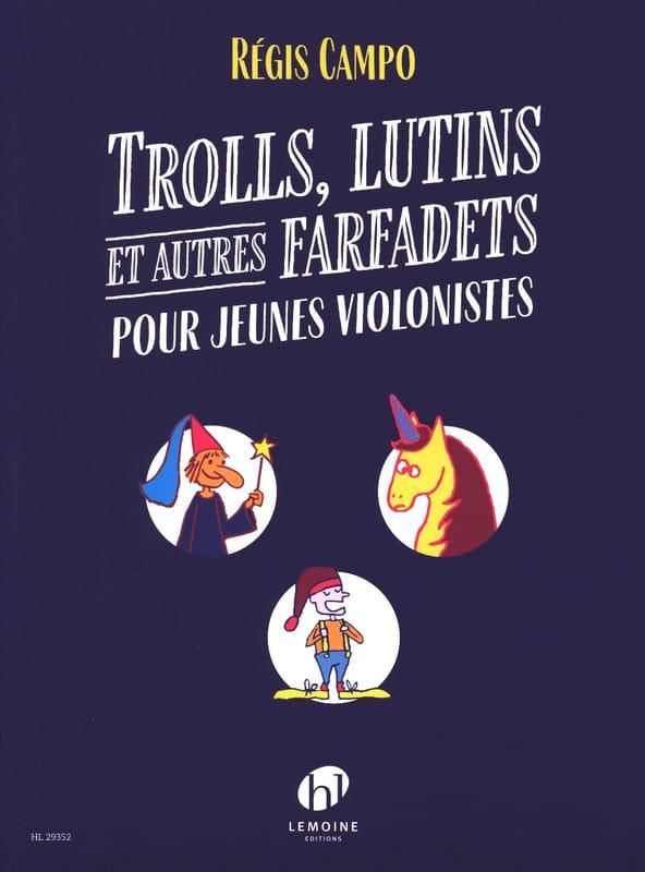Trolls, Lutins et autres Farfadets - Regis Campo - laflutedepan.com