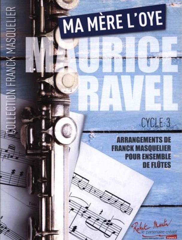 Ma Mère L'Oye - Ensemble de Flûtes - RAVEL - laflutedepan.com