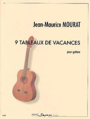 9 tableaux de vacances - Jean-Maurice Mourat - laflutedepan.com