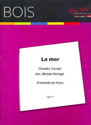 La Mer - Ensemble de Flûtes - Charles Trénet - laflutedepan.com