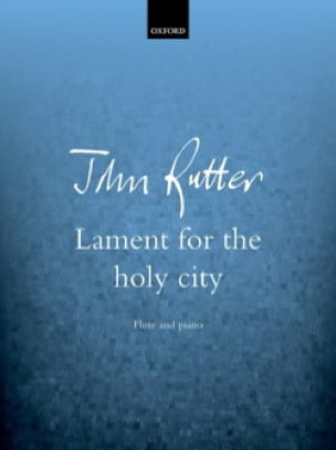 Lament for the Holy City - Flûte et Piano - RUTTER - laflutedepan.com