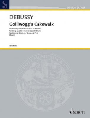 DEBUSSY - Golliwogg's Cakewalk - String Quartet - Partition - di-arezzo.co.uk