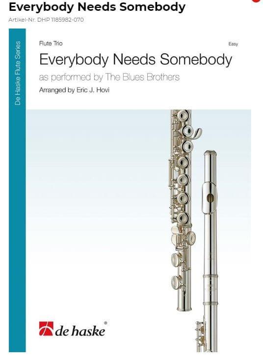 Everybody needs Somebody - 3 Flûtes - laflutedepan.com