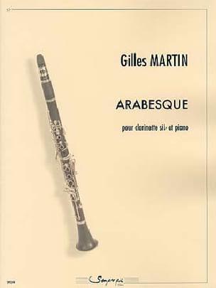 Arabesque - Clarinette et Piano - Gilles Martin - laflutedepan.com