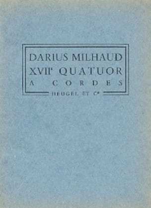 Darius Milhaud - String Quartet No. 17 - Conductor - Partition - di-arezzo.com