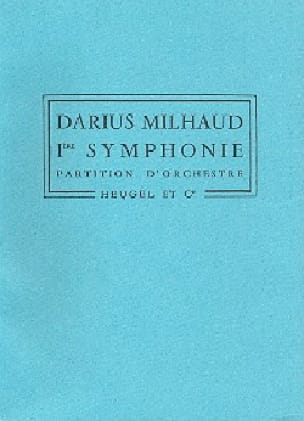Symphonie n° 1 - Conducteur - MILHAUD - Partition - laflutedepan.com