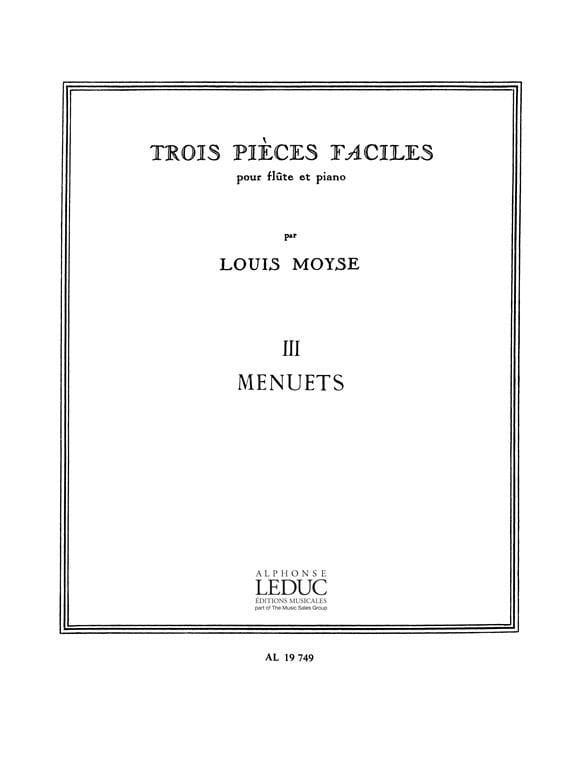 3 Pièces faciles 3. Menuets - Louis Moyse - laflutedepan.com