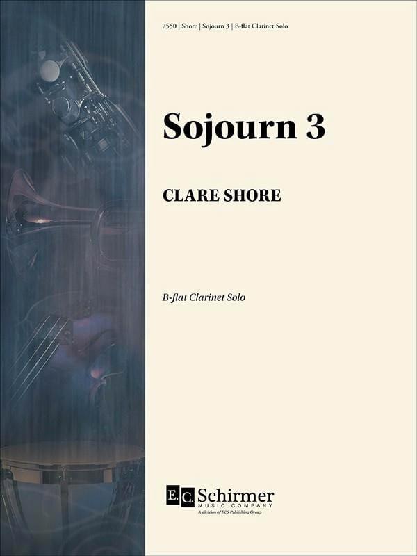 Sojourn 3 - Clarinette Sib Solo - Clare Shore - laflutedepan.com