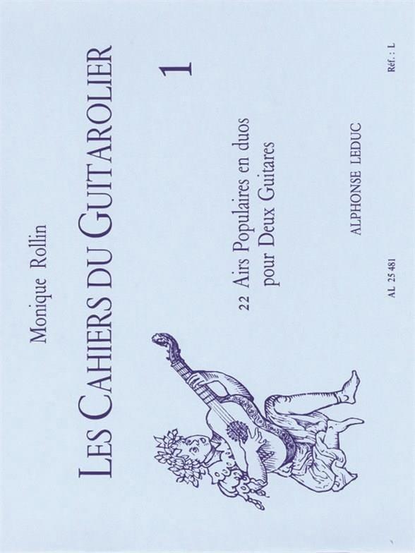 Les cahiers du guitarolier - Volume 1 - laflutedepan.com