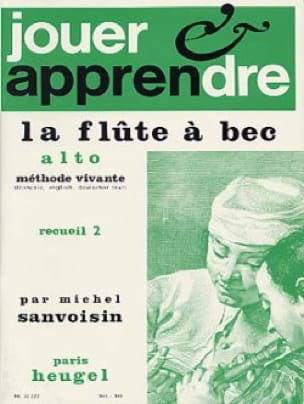 Michel Sanvoisin - Playing and learning the alto recorder - Volume 2 - Partition - di-arezzo.co.uk