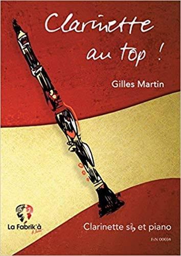Clarinette au Top! - Gilles Martin - Partition - laflutedepan.com