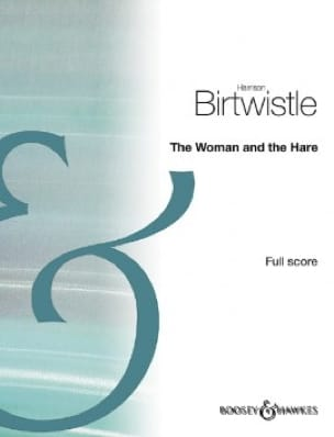 The Woman and the Hare - Harrison Birtwistle - laflutedepan.com
