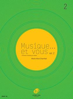 Marie-Alice Charritat - Music ... and you Volume 2 - Partition - di-arezzo.com