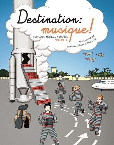 - Destination Musique ! Volume 3 - Partition - di-arezzo.fr