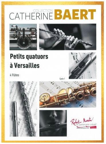 Petits Quatuors à Versailles - Catherine Baert - laflutedepan.com